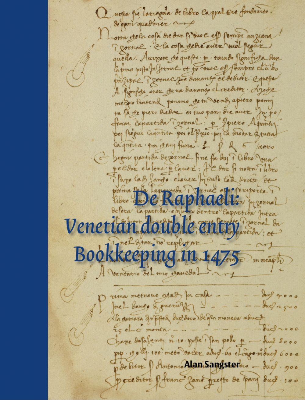 De Raphaeli: Venetian double entry bookkeeping in 1475
