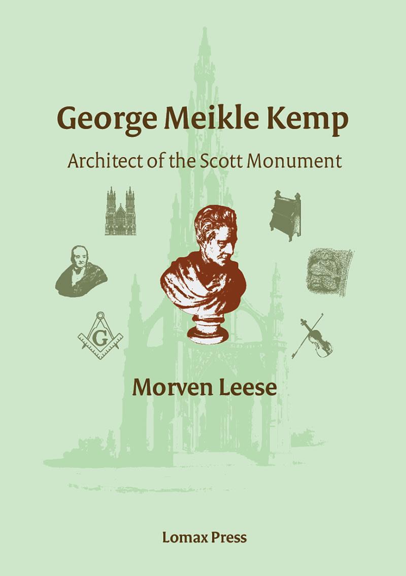George Meikle Kemp: architect of the Scott Monument