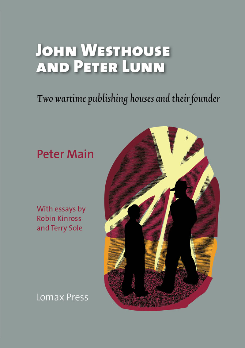 John Westhouse and Peter Lunn: two wartime publishing houses and their founder